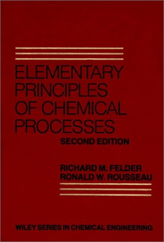 Elementary Principles of Chemical Processes  2nd 1986 edition cover