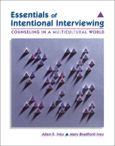 Essentials of Intentional Interviewing Counseling in a Multicultural World  2008 edition cover