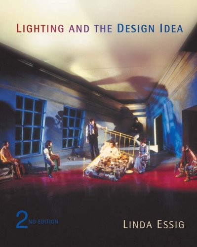 Lighting and the Design Idea  2nd 2005 (Revised) 9780534639242 Front Cover