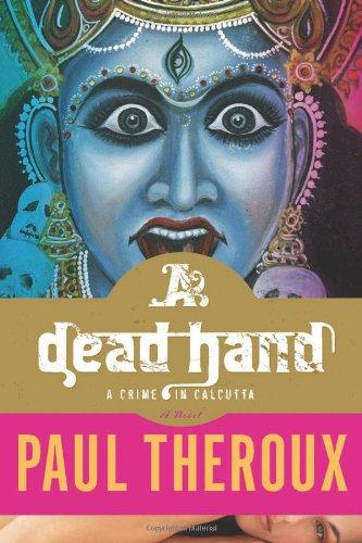 Dead Hand A Crime in Calcutta  2010 9780547260242 Front Cover