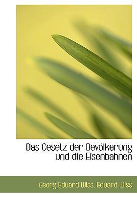Das Gesetz Der Bevolkerung Und Die Eisenbahnen:   2008 edition cover