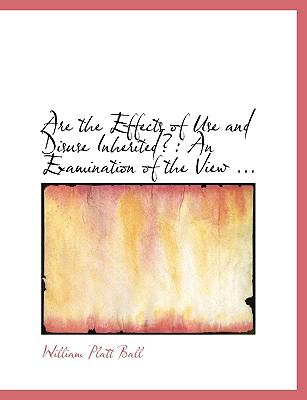 Are the Effects of Use and Disuse Inherited?:   2008 (Large Type) edition cover