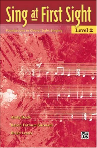 Sing at First Sight - Level 2 Foundations in Choral Sight-Singing  2007 edition cover