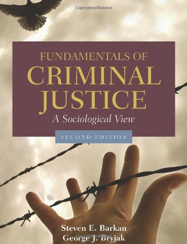 Fundamentals of Criminal Justice A Sociological View 2nd 2011 (Revised) edition cover