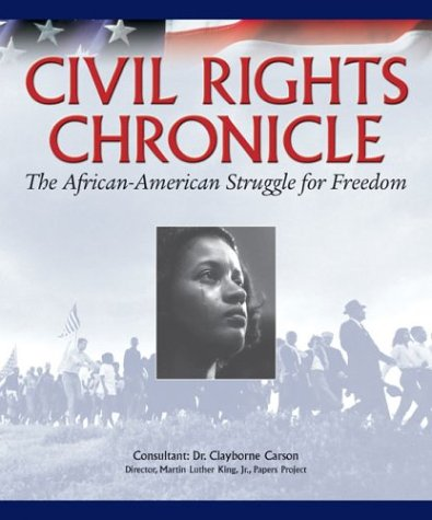 Civil Rights Chronicle : The African-American Struggle for Freedom  2003 edition cover