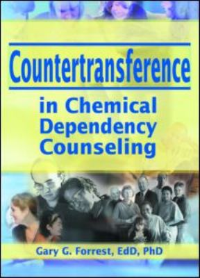 Countertransference in Chemical Dependency Counseling   2002 edition cover