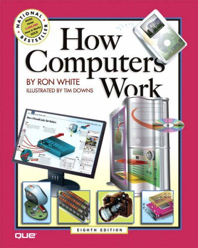 How Computers Work  8th 2006 (Revised) 9780789734242 Front Cover