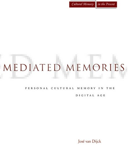 Mediated Memories in the Digital Age   2007 edition cover