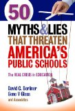 50 Myths and Lies That Threaten America's Public Schools   2014 edition cover