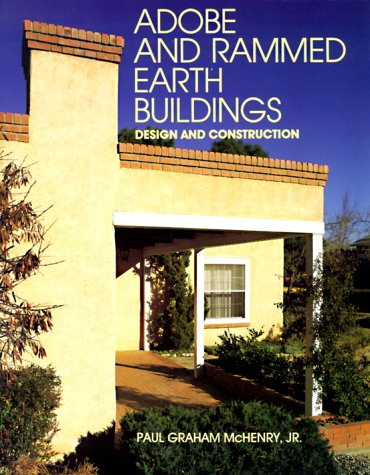 Adobe and Rammed Earth Buildings Design and Construction  1989 (Reprint) edition cover