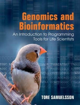 Genomics and Bioinformatics An Introduction to Programming Tools  2012 edition cover