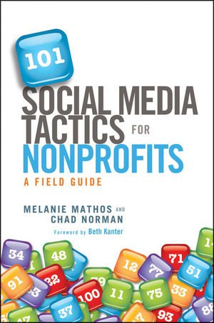 101 Social Media Tactics for Nonprofits A Field Guide  2012 edition cover