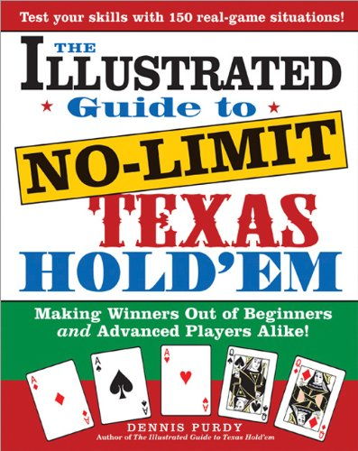 Illustrated Guide to No-Limit Texas Hold'em Making Winners Out of Beginners and Advanced Players Alike!  2006 9781402207242 Front Cover