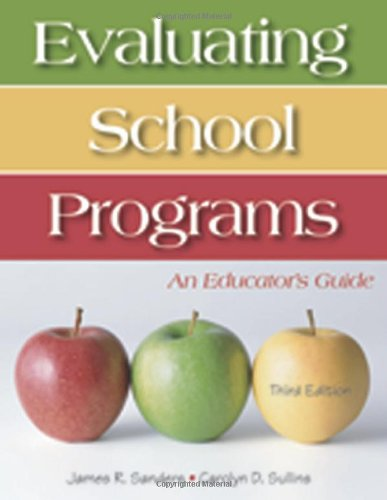 Evaluating School Programs An Educator's Guide 3rd 2006 (Revised) edition cover