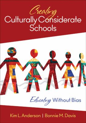 Creating Culturally Considerate Schools Educating Without Bias  2012 9781412996242 Front Cover