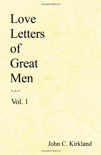 Love Letters of Great Men  N/A edition cover