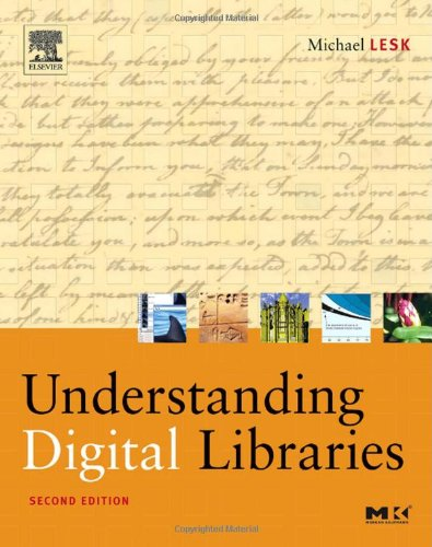 Understanding Digital Libraries  2nd 2004 (Revised) edition cover