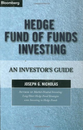 Hedge Fund of Funds Investing An Investor's Guide  2004 9781576601242 Front Cover