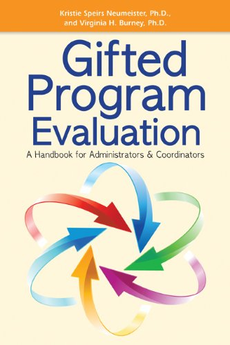 Gifted Program Evaluation A Handbook for Administrators and Coordinators  2012 edition cover