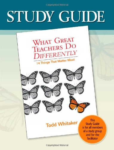 Study Guide:What Great Teachers Do Differently   2006 (Student Manual, Study Guide, etc.) 9781596670242 Front Cover