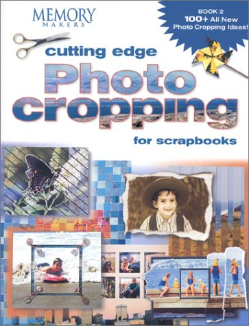 Cutting Edge Photo Cropping   2003 9781892127242 Front Cover