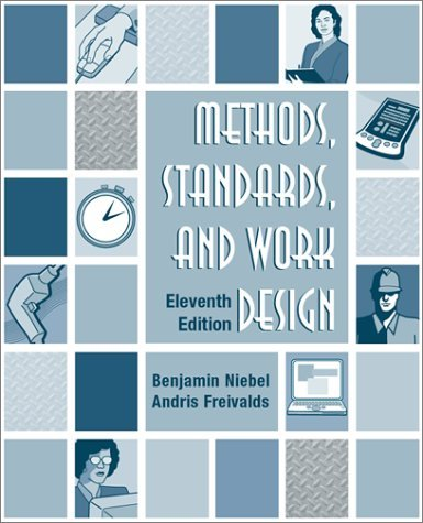 Methods, Standards, and Work Design 11th 2003 (Revised) edition cover