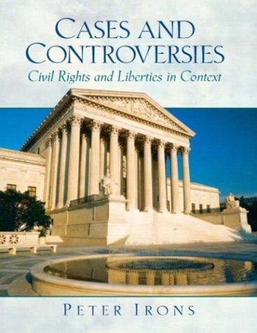 Cases and Controversies Civil Rights and Liberties in Context  2005 edition cover