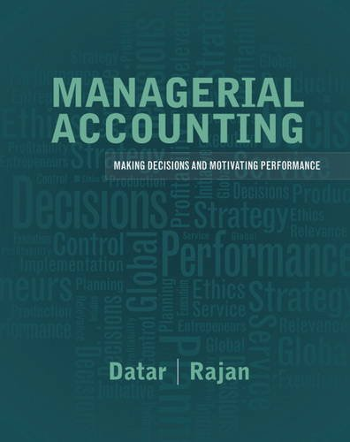 Managerial Accounting Decision Making and Motivating Performance  2014 edition cover
