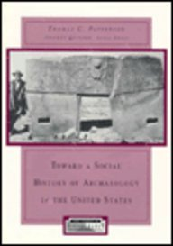 Toward a Social History of Archaeology in the United States  N/A edition cover