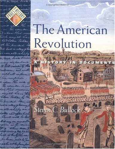 American Revolution A History in Documents  2003 9780195132243 Front Cover