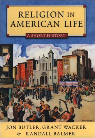 Religion in American Life A Short History  2002 9780195158243 Front Cover