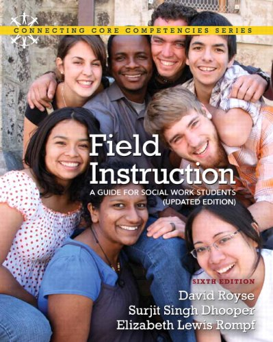 Field Instruction A Guide for Social Work Students, Updated Edition 6th 2012 (Revised) edition cover