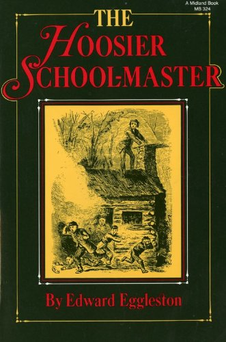Hoosier School-Master   1984 (Reprint) 9780253203243 Front Cover