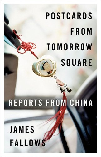 Postcards from Tomorrow Square Reports from China  2009 edition cover
