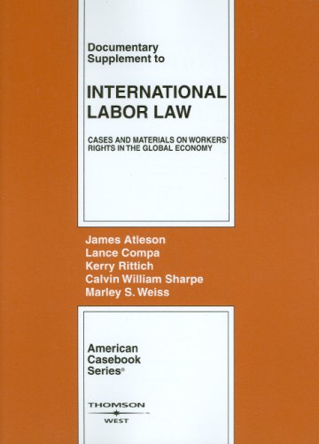 Documentary Supplement to International Labor Law Cases and Materials on Workers' Rights in the Global Economy  2008 edition cover