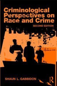 Criminological Perspectives on Race and Crime  2nd 2010 (Revised) edition cover