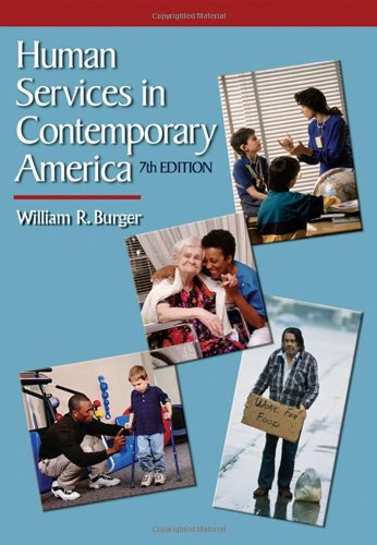 Human Services in Contemporary America  7th 2008 (Revised) edition cover