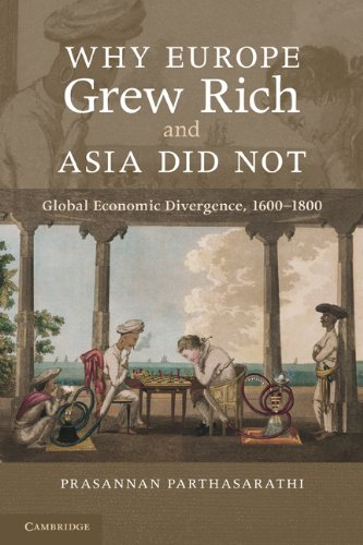 Why Europe Grew Rich and Asia Did Not Global Economic Divergence, 1600-1850  2011 edition cover