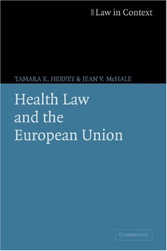 Health Law and the European Union   2004 9780521605243 Front Cover