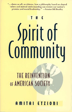 Spirit of Community Rights, Responsibilities, and the Communitarian Agenda  1994 edition cover