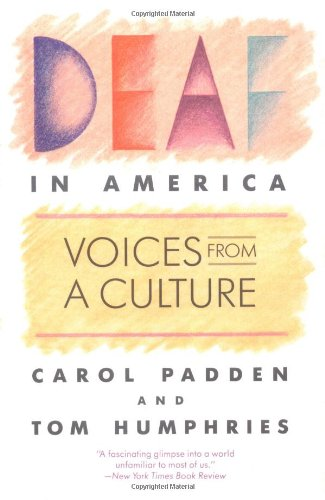 Deaf in America Voices from a Culture  1988 edition cover