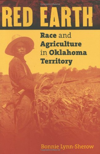 Red Earth Race and Agriculture in Oklahoma Territory  2004 edition cover