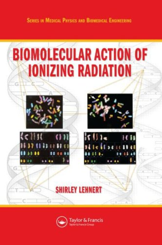 Biomolecular Action of Ionizing Radiation   2008 edition cover