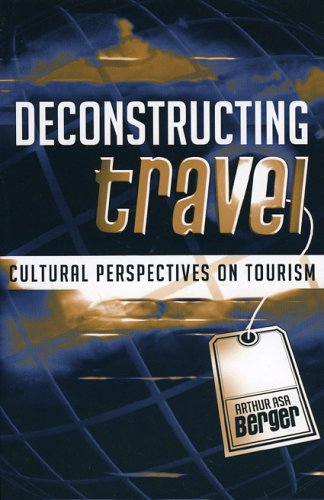 Deconstructing Travel Cultural Perspectives on Tourism  2004 edition cover