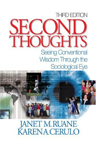 Second Thoughts Seeing Conventional Wisdom Through the Sociological Eye 3rd 2004 (Revised) 9780761988243 Front Cover