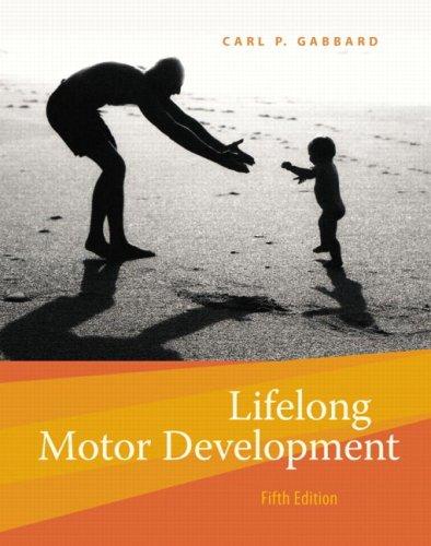 Lifelong Motor Development  5th 2008 (Revised) edition cover