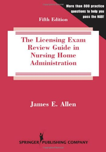 Licensing Exam Review Guide in Nursing Home Administration  5th 2008 edition cover
