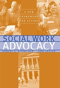 Social Work Advocacy A New Framework for Action  2001 edition cover