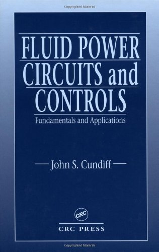 Fluid Power Circuits and Controls Fundamentals and Applications  2001 edition cover
