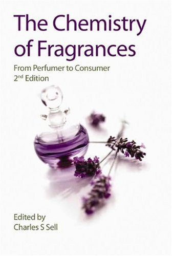 Chemistry of Fragrances From Perfumer to Consumer 2nd 2007 (Revised) edition cover